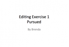 Editing Exercise 1 - Pursued